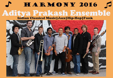 Harmony 2016 – Aditya Prakash Ensemble – November 20th